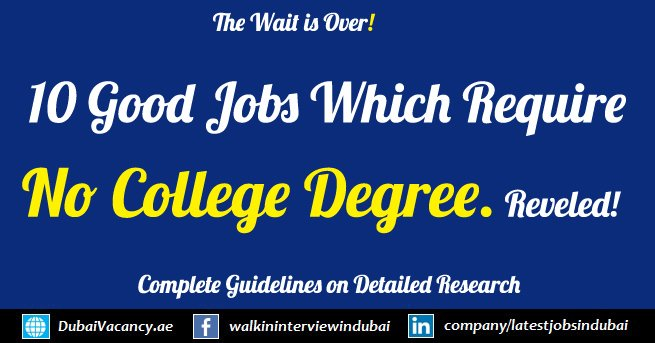 10 Good Jobs in Dubai To Get without a College Degree