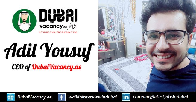 Adil CEO of DubaiVacancy.ae