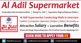 Al Adil Supermarket Walk in Interviews