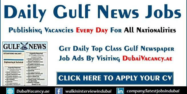 Gulf News Jobs In Dubai Across Uae Today Updates Dec 2020