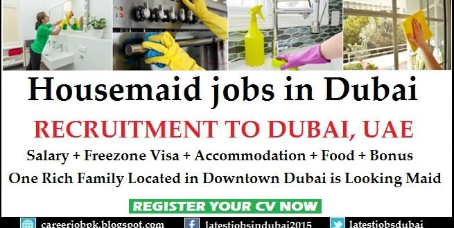 Housemaid or Nanny Required For a Family in Downtown Dubai