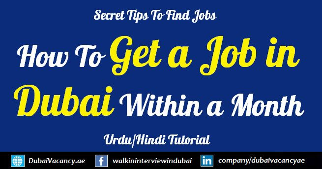 How To Get a Job in Dubai Within a Month