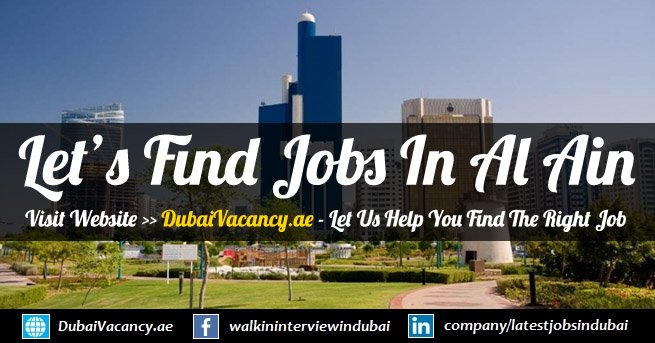 Jobs in Al Ain - Latest Vacancies (November 2018)