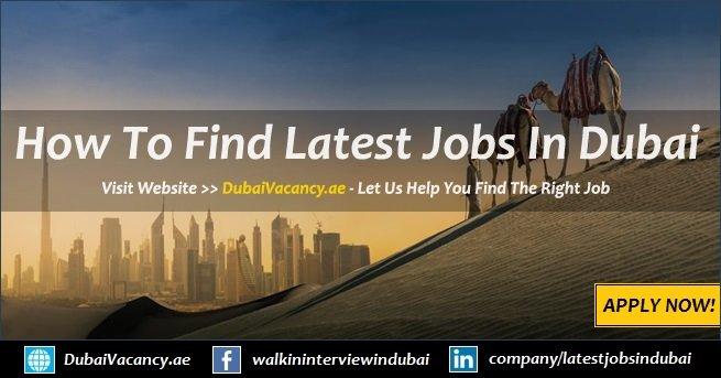 Jobs in Dubai - 3000+ Latest Vacancies (August 2019)