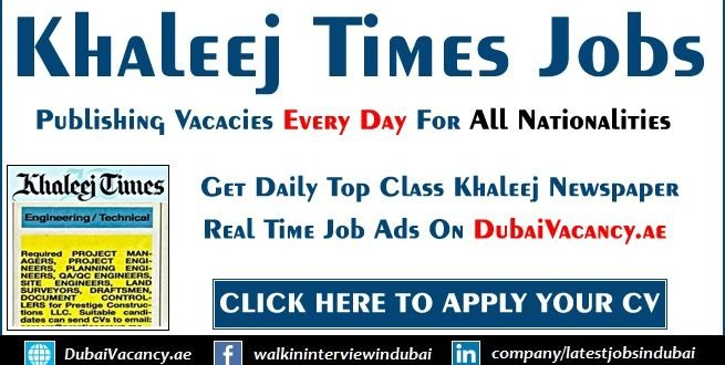 Khaleej Times Jobs in Dubai & Across UAE Today Updates (Aug 2019)