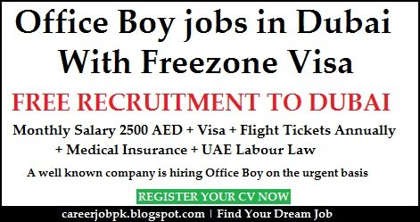 Office Boy Jobs in Dubai & UAE Offering Good Salary (Aug 2019)