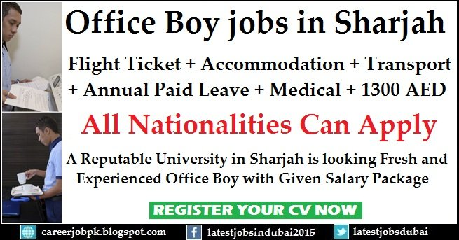 Sharjah University Office Boy Jobs Or Office Clerk Latest