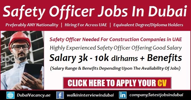 Safety Officer Jobs in Dubai
