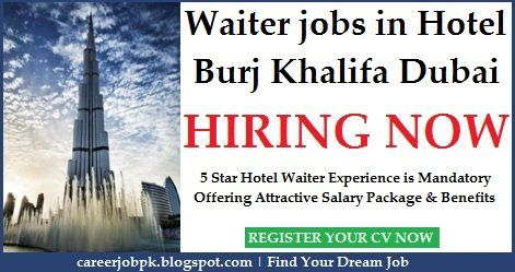 Waiter Jobs in Burj Khalifa Dubai