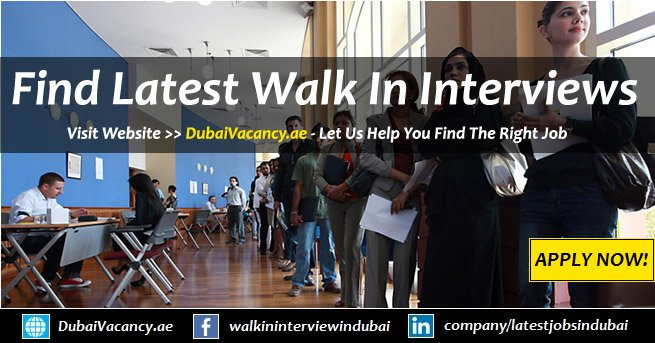 Walk in Interview in Dubai Tomorrow & UAE Today (Sept 2019)